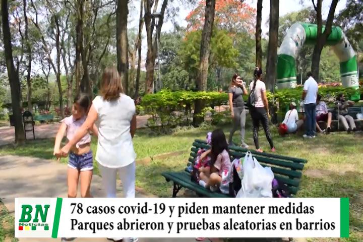 Alerta coronavirus, 78 casos y realizan pruebas aleatorias, parques abrieron con actividades de recreación
