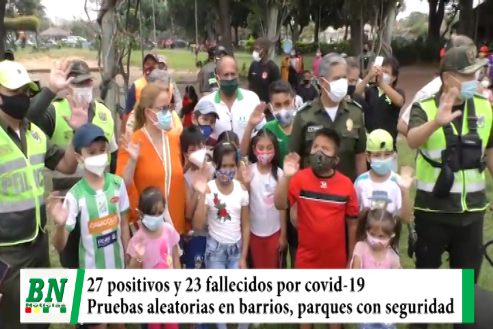 Alerta coronavirus, 27 positivos y 23 fallecidos, realizan pruebas rápidas y dan seguridad policial en los Parques