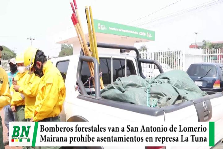 Bomberos van a San Antonio de Lomerio, Mairana prohíbe asentamientos en represa La Tuna
