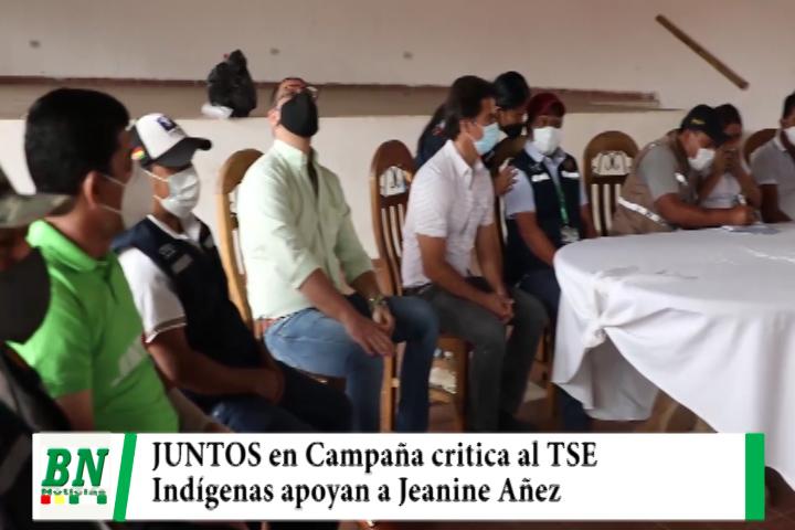 Campaña JUNTOS, sale a las calles y explica propuesta con critica al TSE, Indígenas apoyan a Añez