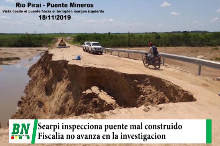 Searpi inspecciona puente mal construido en Mlnero y lamenta que fiscalia no avance en investigación de responsables