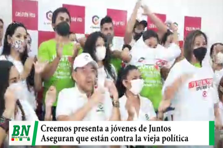 Campaña CREEMOS presenta a jóvenes que dejan Juntos y aseguran que están contra la vieja política y el MAS