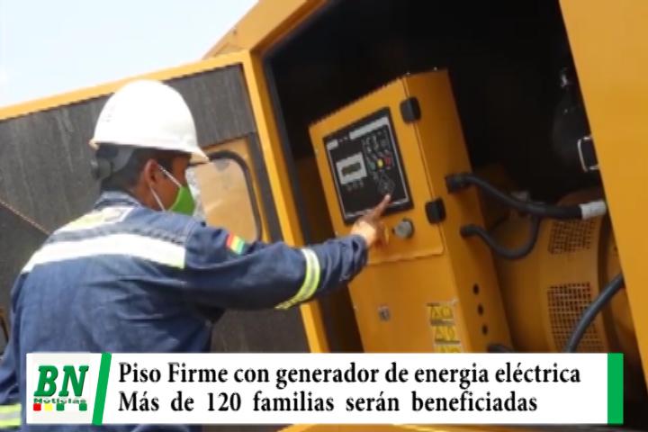 Instalan un generador de electricidad en Comunidad de Piso Firme que beneficiará a 120 familias