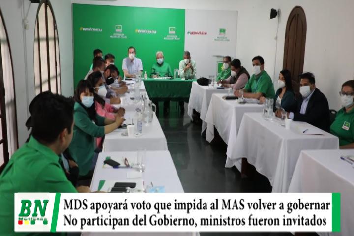 MDS define apoyar voto que impida volver al MAS a gobernar, no son parte del Gobierno, alistan subnacionales