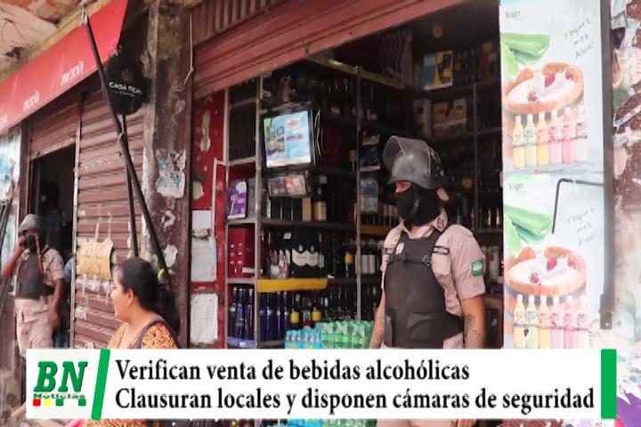 Verifican y clausuran venta de bebidas alcohólicas, disponen cámaras de seguridad para control