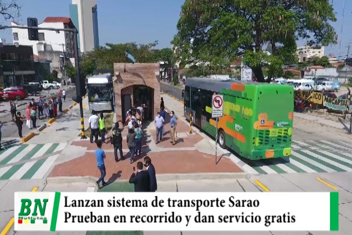 Lanzamiento del nuevo sistema de transporte SARAO y realizan recorrido y servicio gratis