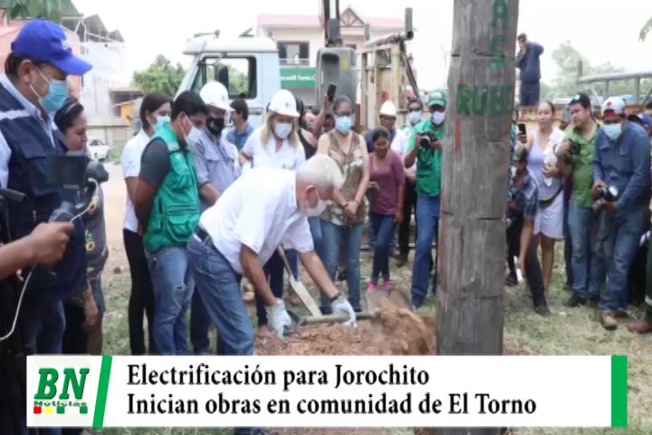 Gobernador Costas dio inicio a la electrificación en Jorochito, del municipio de El Torno