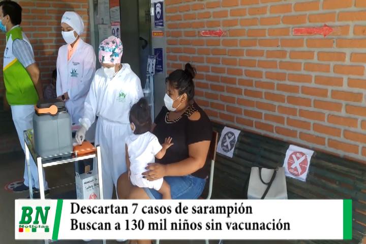 Sedes descarta 7 casos sospechosos de sarampión y buscan a 130 mil niños no vacunados