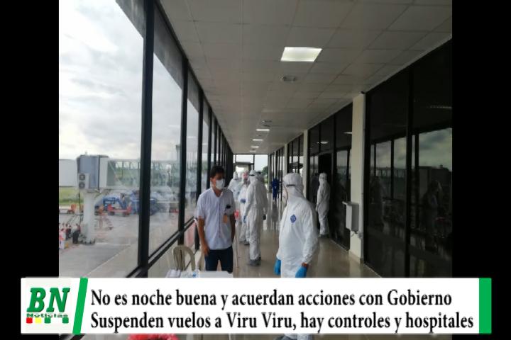 Alerta coronavirus, no ven noche buena, acuerdan acciones y cierran vuelos europeos a Viru Viru, cierran locales y verifican hospital