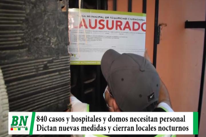 Alerta coronavirus, 840 casos y domos necesitan personal, dictan medidas en cuarentena mientras controles y cierres de locales siguen