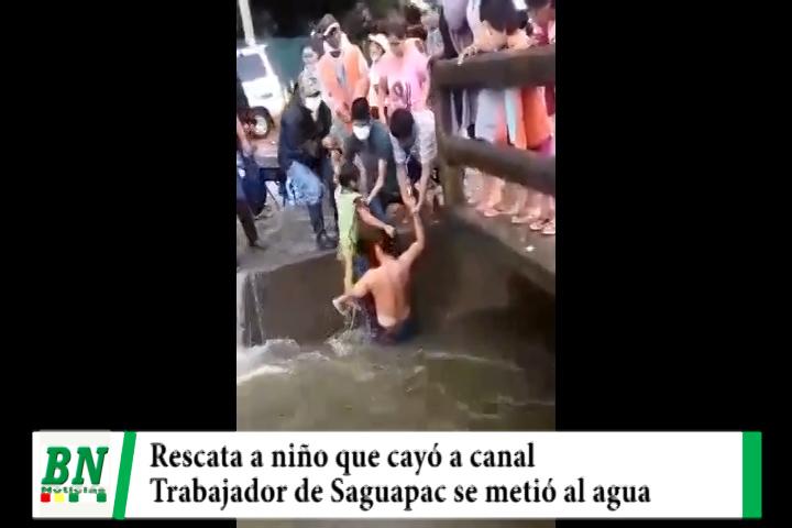 Niño se resbala y cae a canal de drenaje y trabajador de Saguapac evita que se ahogue