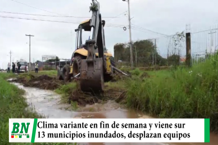 Chubascos en fin de semana y viene un sur el jueves, 13 municipios con inundaciones y desplazan equipos