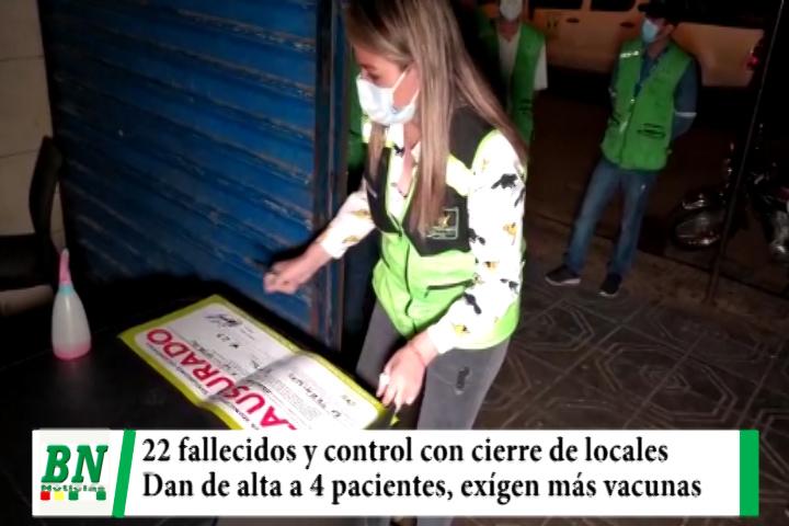 Alerta coronavirus, 22 fallecidos y Santa Cruz lidera municipios afectados, cierre de locales y 4 pacientes dados de alta, exigen vacunas