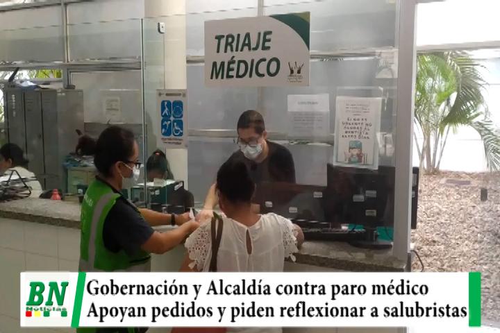Gobernación y Alcaldía contra el paro médico y piden a salubristas reflexionar, se solidarizan por pedidos