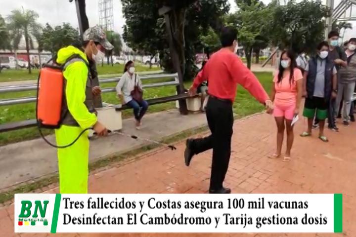 Alerta coronavirus, Fallecen tres pacientes y aseguran 100 mil vacunas, desinfectan El Cambódromo y Tarija gestiona dosis