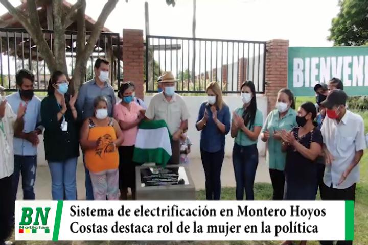 Costas inaugura sistema de electrificación en Montero Hoyos y destaca rol de la mujer en la política