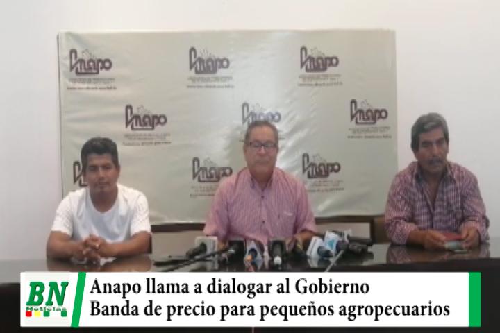 Anapo llama al Gobierno a dialogar y propone que banda de precio se aplique para pequeños agropecuarios