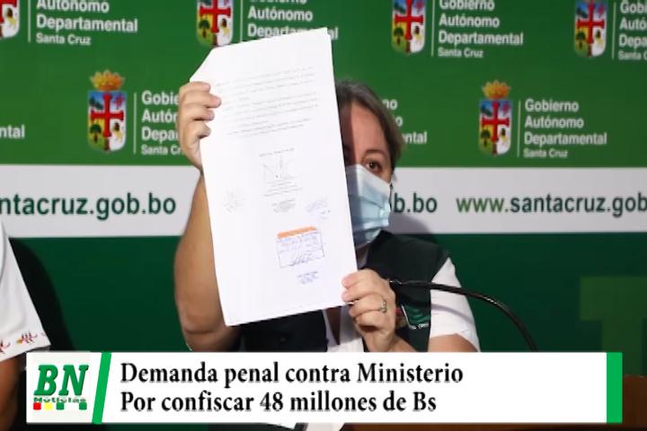 Gobernación demanda penalmente a Ministerio de Economía por confiscar 48 millones de Bs