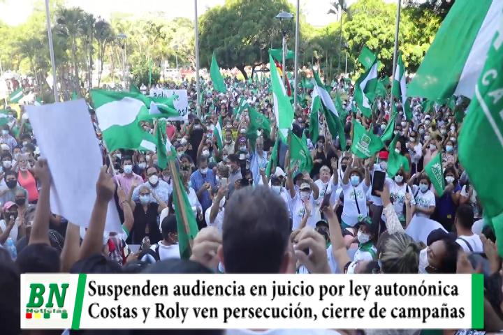 Juicio a Costas y otros, Suspenden audiencia por ley autonómica y ven persecución y uso de la justicia