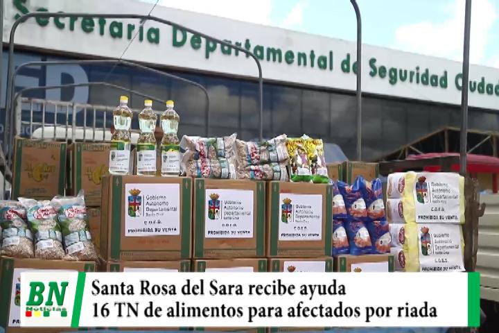 Gobernación envía 16 TN de alimento a Santa Rosa del Sara para afectados por riada