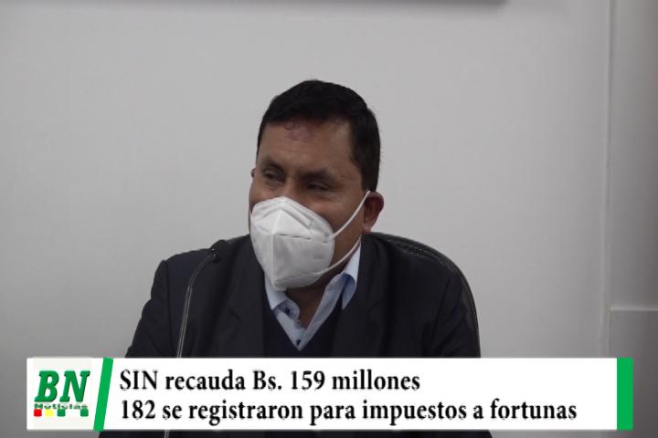 El SIN recauda Bs 159 millones y registra a 182 personas para pagar el impuesto a las grandes fortunas