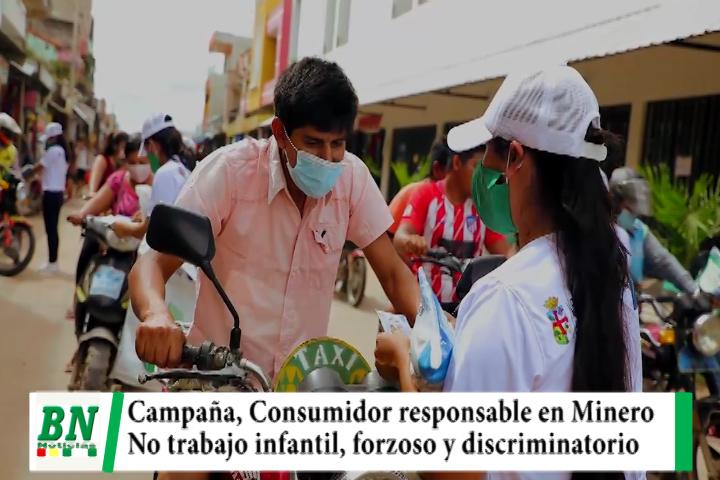 En Minero realizan campaña contra el trabajo infantil, forzoso y discriminatorio buscando al consumidor responsable
