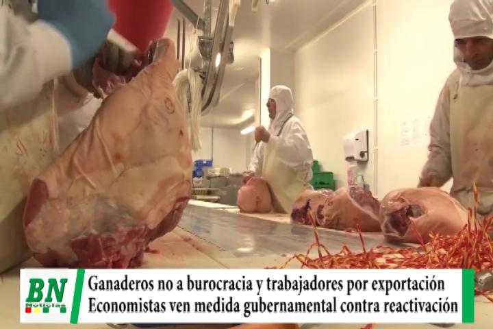Ganaderos garantizan carne a mercado interno y buscan cumplir venta, economistas ven medida contra reactivación