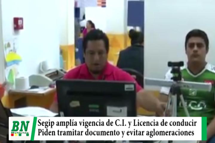 Segip amplía vigencia de CI y licencia de conducir hasta el 30 de junio y pide tramitar documentos