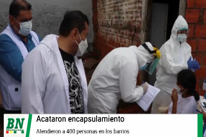 Alerta coronavirus, Bajan contagios y positividad, rastrillaje en los barrios y atienden a 400 personas