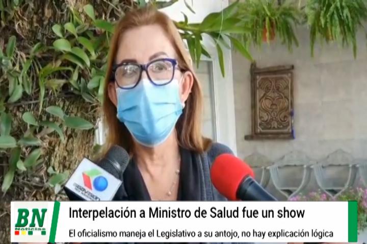 Interpelación a Ministro de Salud fue un show y el ejecutivo maneja la ALP, dice Senadora de Creemos