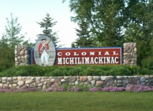 COLONIAL MICHILIMACKINAC HISTORIC STATE PARK