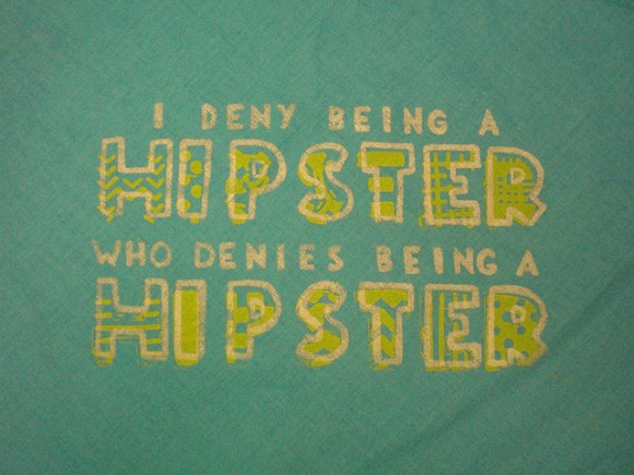 'I Deny Being A Hipster Who Denies Being A Hipster' by Lorena Cupcake, from Flickr Creative Commons.