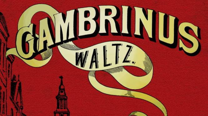 Gambrinus Waltz: First Review