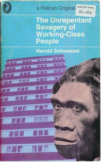 'The Unrepentant Savagery of Working-Class People' from the Scarfolk Website.
