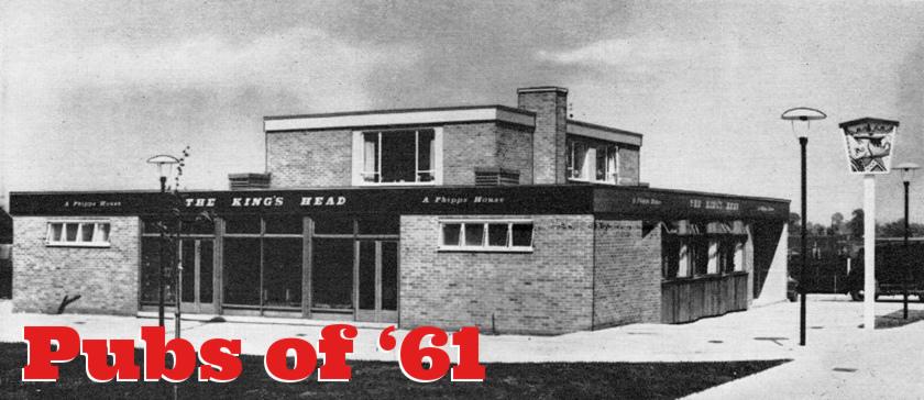 Modern Pubs of 1961: Watney's & Whitbread