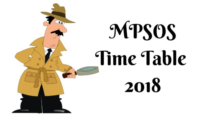MPSOS Time Table 2018