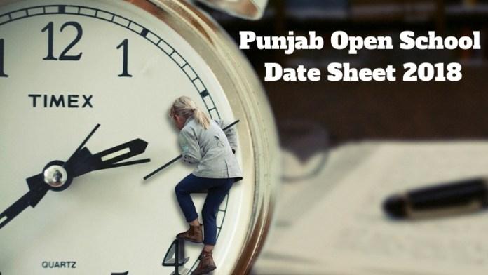 Punjab Open School Date Sheet 2018