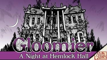 Gloomier: A Night at Hemlock Hall