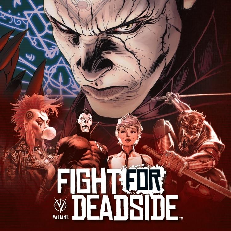 Valiant: Fight for Deadside
