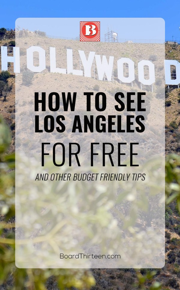 HOW TO SEE LOS ANGELES FOR FREE