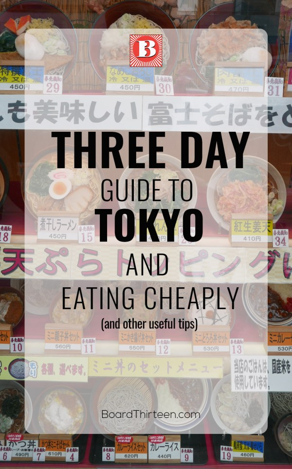 Three day guide to Tokyo and eating cheaply