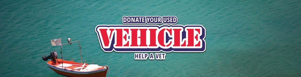 Veterans donations, including boat donation, car donation and RV donation