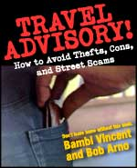 Travel Advisory: How to Avoid Thefts, Cons, and Street Scams