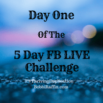 Day One - 5 Day FB LIVE Challenge
