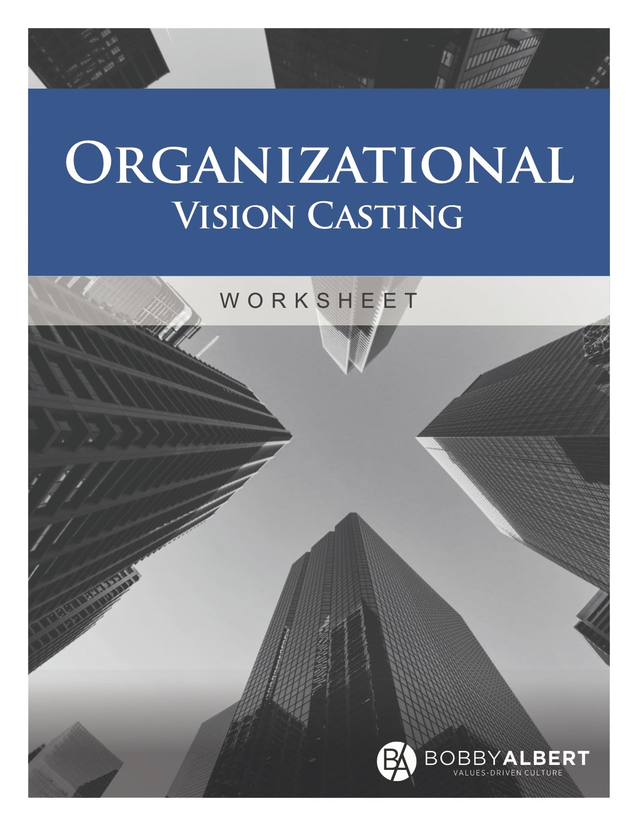 Organizational Vision Casting Worksheet