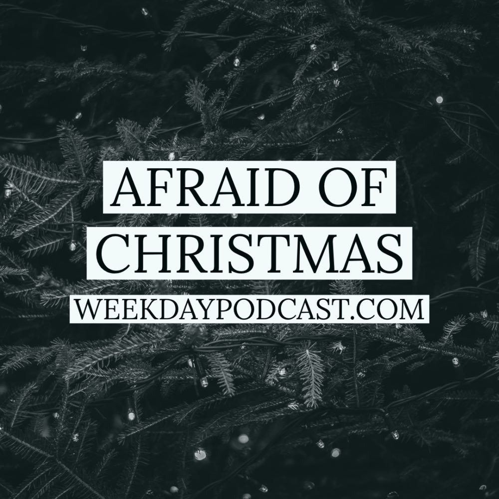 Afraid of Christmas