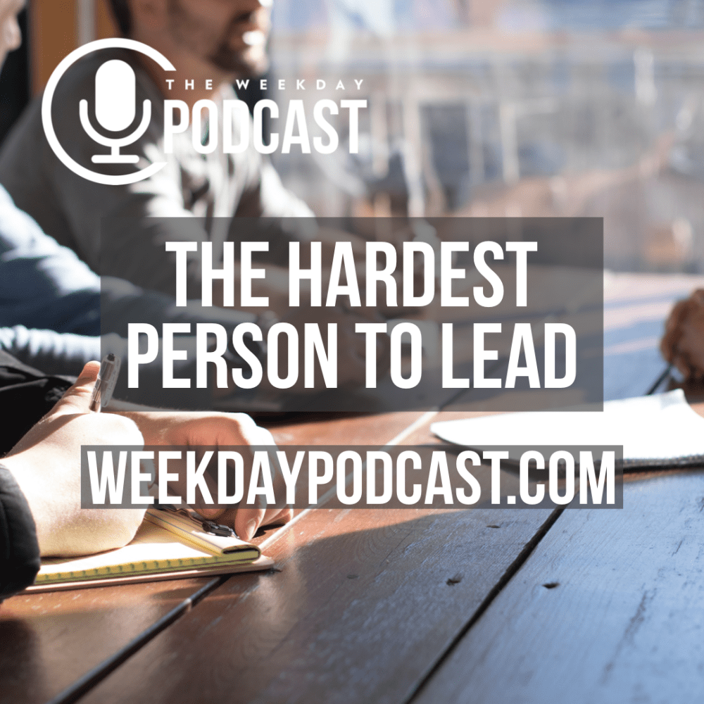 Hardest Person to Lead