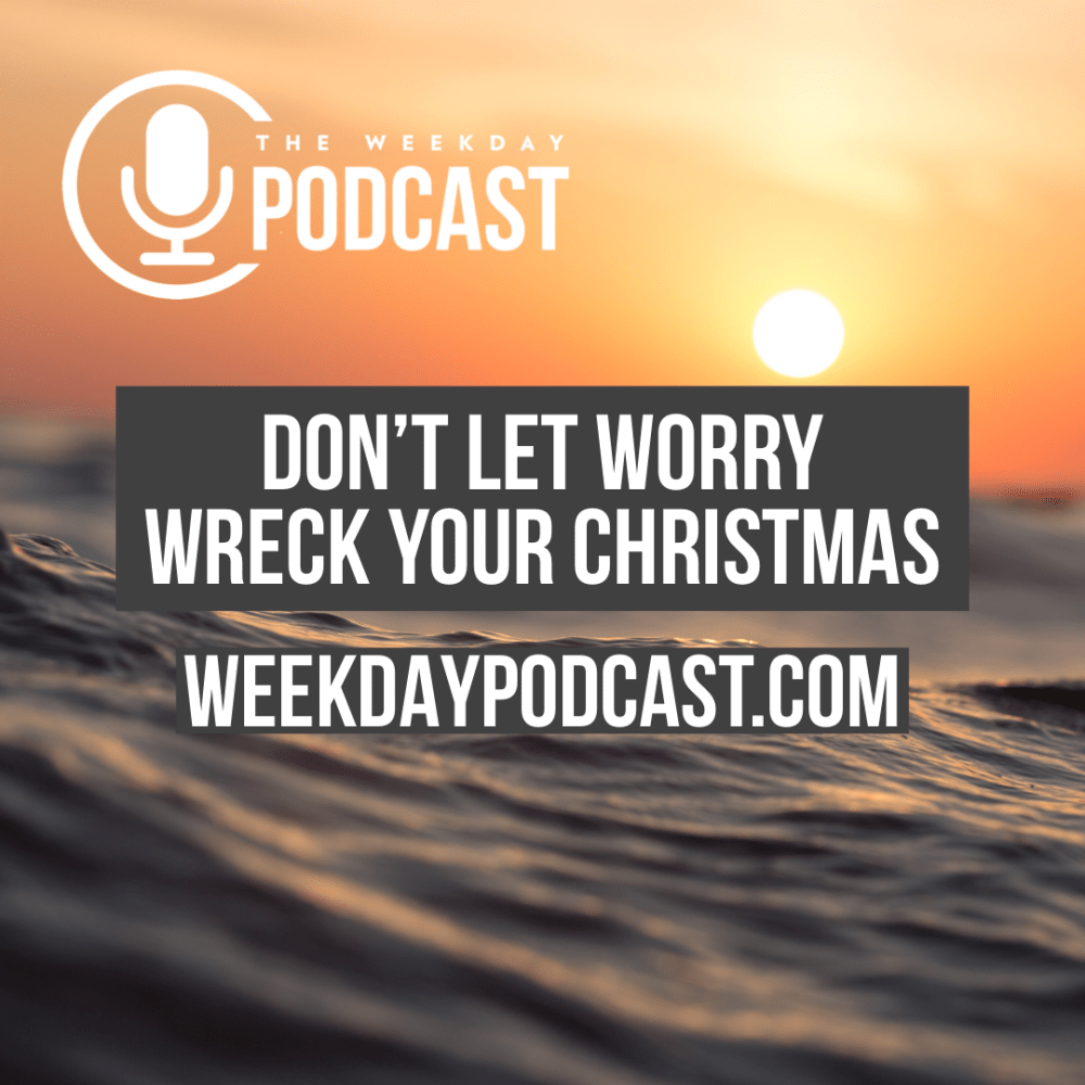 Don\'t Let Worry Wreck Your Christmas