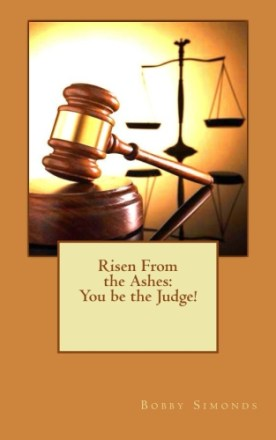 risen-from-the-ashes-you-be-the-judge