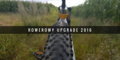 Rowerowy upgrade w2016 roku